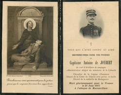 Avis De Décès Du Capitaine Antoine De Joybert Mort Pour La France Le 21 Juin 1917 à L'attaque De Moronvillers Réf 2030 - Décès