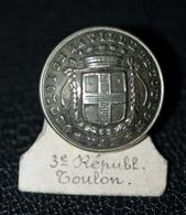 """Bouton 3ème République Argent """"Octroi De La Ville De Toulon"""" - Boutons"""
