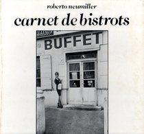 Photographie : Carnet De Bistrots Par Neumiller (ISBN 2723401383) - Autres