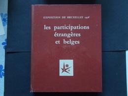 EXPOSITION DE BRUXELLES 1958 - TOME 3   -   Les Participations Etrangeres Et Belges - Belgium