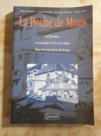 LA POCHE DE MONS LA LIBÉRATION GUERRE 1939-1945 40-45 BORINAGE BAVAI MAUBEUGE BOUSSU QUEVY DOUR GIVRY FRAMERIES JEMAPPES - War 1939-45