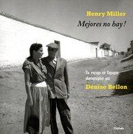 Mejores No Hay Par Henry Miller Photographies Denise Bellon (ISBN 9782363390172) - Autres