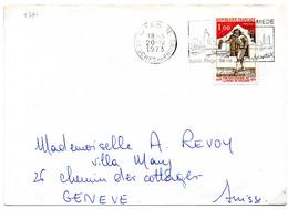 France N° 1771 Y. Et T. Bouches Du Rhone La Mede Flamme Illustrée Du 20/21/1973 Sur Lettre Pour La Suisse - Marcophilie (Lettres)