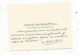 Carte De Visite , MONTMORILLON , André DARDANT , Distillerie De Montmorillon - Cartes De Visite