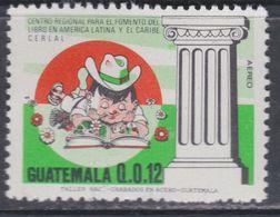 Guatemala PA N° 815 XX . Centre Régional De La Promotion Du Livre, Sans Charnière, TB - Guatemala