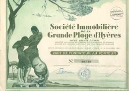 SOCIETE IMMOBILIERE DE LA GRANDE PLAGE D'HYERES- PART DE FONDATEUR ILLUSTREE - ANNEE 1927 - Tourisme