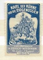 Zürich-Dietikon Karl Der Kühne Und Die Eidgenossen 1904 - Erinnophilie