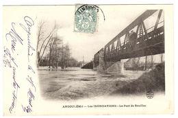 ANGOULEME (16) - Les Inondations - Le Pont De Rouillac - Ed. Des Nouvelles Galeries - Angouleme