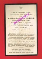 Avis De Décès  Titre De Noblesse Mme Gaston De VILLELE Née Amélie Charlotte De FRANCE Château De MINIAC 1922 - Décès