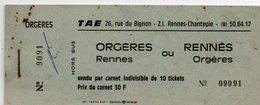 Carnet 10 Tickets De Bus - T.A.E. - ORGERES / RENNES Ou RENNES  / ORGERES - Complet - Bus
