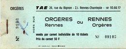 Carnet 8 Sur 10 Tickets De Bus - T.A.E. - ORGERES / RENNES Ou RENNES  / ORGERES - Incomplet - Bus