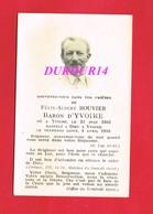 Avis De Décès  Titre De Noblesse M. Félix Albert BOUVIER Baron D'YVOIRE - Décès