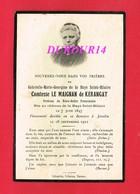 Avis De Décès  Titre De Noblesse Mme Gabrielle De La HAYE SAINT HILAIRE Comtesse LE MAIGNAN DE KERANGAT - Décès