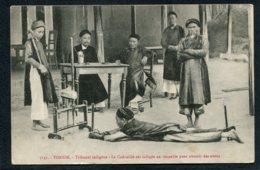 ASIE - VIET NAM - TONKIN - Tribunal Indigène - La Cadouille Est Infligée Au Coupable Pour Obtenir Des Aveux - Vietnam