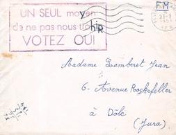 Lettre En Franchise - Propagande Pour Le Vote Du Oui à L'indépendance De L'Algérie - Poste Aux Armées A.F.N., 26-9 1958 - Guerra D'Algeria