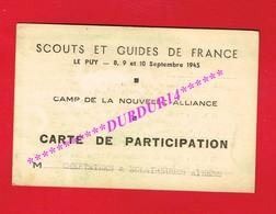 Carte De Participation CHEFTAINES & ECLAIREUSES AINÉES SCOUTS ET GUIDES DE FRANCE LE PUY 1945 Camp La Nouvelle Alliance - Publicités