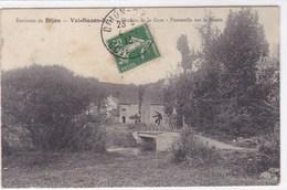 Côte-d'Or - Environs De Dijon - Val-Suzon-Bas - Chemin De La Gare - Passerelle Sur Le Suzon - Francia