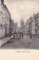 Ieper, Ypres, La Rue De Lille (pk66717) - Ieper