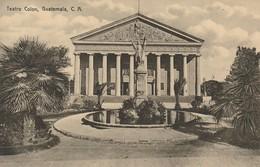 Teatro Colon, Guatemala C. A. - Guatemala
