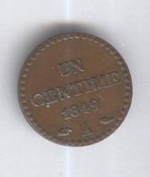1 Centime France 1849 A - SUP - 1789-1795 Monnaies Constitutionnelles