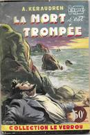 La Mort S'est Trompée Par André Keraudren - Le Verrou N°120 - Ferenczi - (illustration : Sogny ) - Ferenczi