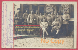 "Esschen = Essen Belgium : Fotokaart "" Bahnhof Kommandantur In Esschen ""  Statie 1915 / Krieg 1914-18 - Militär Stempel - Essen"