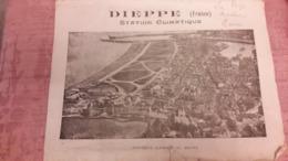 76 Dieppe Station Climatique Dépliant De 1925 Du Syndicat D'Initiative Hôtels Et Pensions De Famille - Dieppe