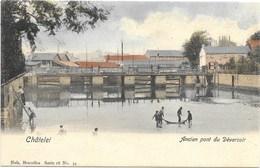 Châtelet NA53: Ancien Pont Du Déversoir - Châtelet