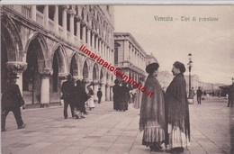 ** VENEZIA.- TIPI DI POPOLANE .-** - Venezia (Venice)