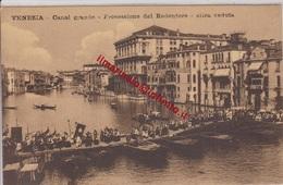 ** VENEZIA.- PROCESSIONE DEL REDENTORE .-** - Venezia (Venice)