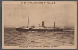 """Paquebot """"Gouverneur Général Tirman""""  Cie  De Navigation Mixte (Cie Touache) - Dampfer"""