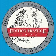 AUTOCOLLANT DOSSIERS THEMATIQUES ATLAS MONDIAL EDITION PRESTIGE 1992 - Adesivi