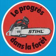 AUTOCOLLANT LE PROGRES STIHL DANS LA FOREST - Aufkleber