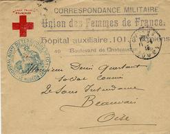 1915- Env. Croix Rouge -Union Des Femmes De France -Hôpital Auxiliaire N° 101 à Amiens - WW I