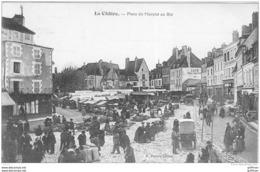 LA CHATRE PLACE DU MARCHE AU BLE 1906 TBE - La Chatre