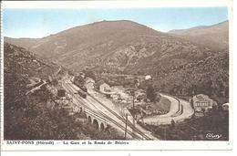 SAINT PONS - La Gare Et La Route De Béziers - Francia