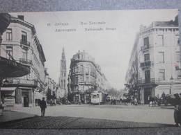 ANTWERPEN Anvers / Rue NATIONALE STRAAT TRAM - Antwerpen