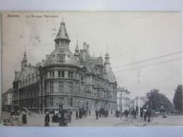 ANTWERPEN Anvers / Banque NATIONALE BANK Frankrijklei 1911 - Antwerpen