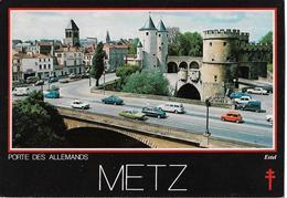 METZ - Porte Des Allemands - Voiture - Metz