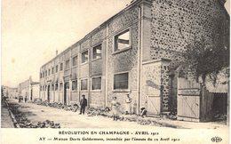 Carte   POSTALE  Ancienne De  AY En CHAMPAGNE - Revolution Avril 1911, Maison DEUTZ Geldermann Incendiée - Ay En Champagne