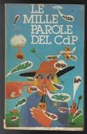 """Il Vocabolario Del Corriere Dei Piccoli """"Le Mille Parole Del CDP"""" 1980-pp.146-vedi Foto---------(744E) - Bibliographien"""