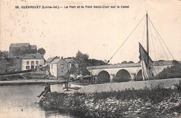 ¤¤   -   GUENROUET   -   Le Port Et Le Pont Saint-Clair Sur Le Canal   -   Péniche   -  ¤¤ - Guenrouet