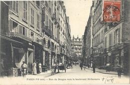 CPA Paris Rue Du Dragon Vers Le Boulevard Saint-Germain - Arrondissement: 06