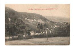 NANCY (54) - Côte Sainte Catherine, à Boudonville - Nancy