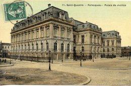 02 SAINT QUENTIN - FERVAQUES - LE PALAIS DE JUSTICE - Saint Quentin