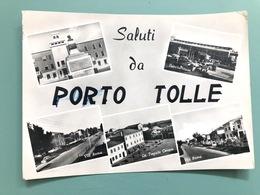 SALUTI DA PORTO TOLLE ( ROVIGO ) 1958 - Rovigo