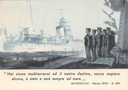"""01360 """"MUSSOLINI - MARZO 1935 - NOI SIAMO MEDITERRANEI ED IL NOSTRO DESTINO...."""" ANIMATA. CART NON SPED - Guerra 1939-45"""