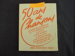 """LIVRET   """"Les Chansons Du Bon Vieux Temps"""" édité Par Paul BEUSCHER à Paris (paroles Seules) 52 Titres      Net     15 E - Autres"""