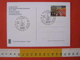 A.14 ITALIA ANNULLO 2005 VARALLO VERCELLI 60 ANNI LIBERAZIONE RESISTENZA  PARTIGIANI ANPI A.N.P.I. WAR  GUERRA MILITARIA - Seconda Guerra Mondiale
