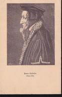 CPA - Jean Calvin : 1509 - 1564 - Hommes Politiques & Militaires